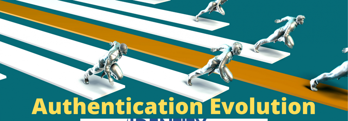 The authentication evolution by Identity Management Institute