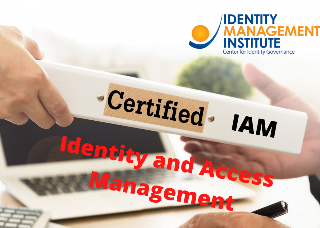 Identity and Access Management certifications -Identity Management Institute IAM certifications