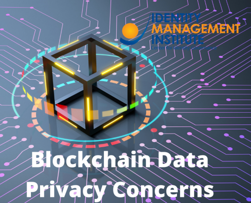 Blockchain data privacy concerns by Identity management Institute