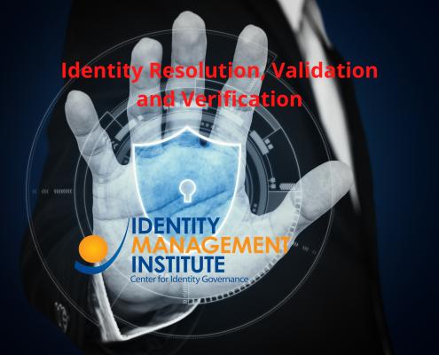 Identity Resolution, Validation and Verification