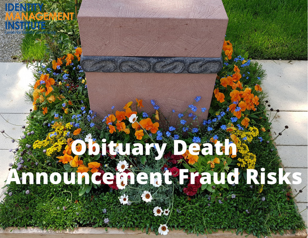 There are many obituary death announcement scams and fraud risks that we must consider when one of our loved ones dies and we decide to make public announcements.