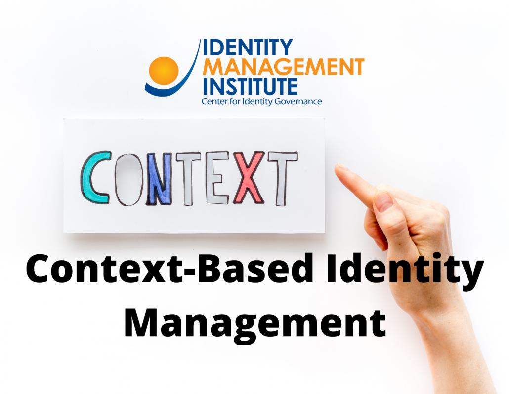 Context-Based Identity Management