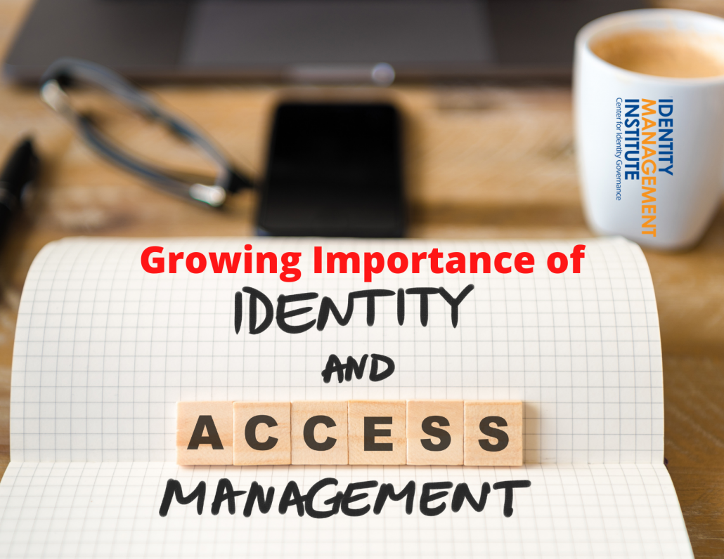Growing Importance of Identity and Access Management