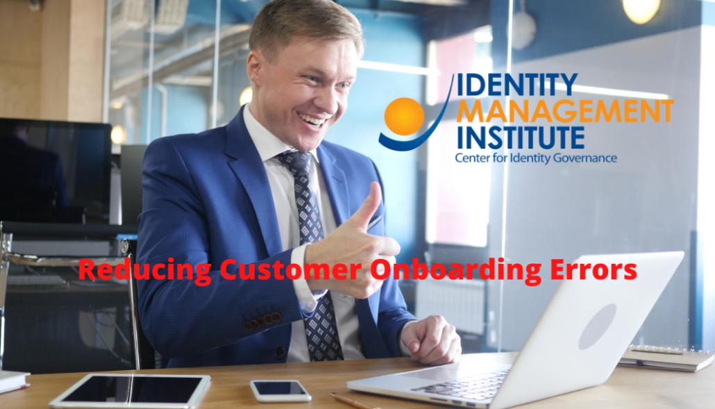 Reducing Customer Onboarding Errors